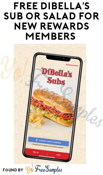 FREE DiBella's Sub or Salad for New Rewards Members (App Required)