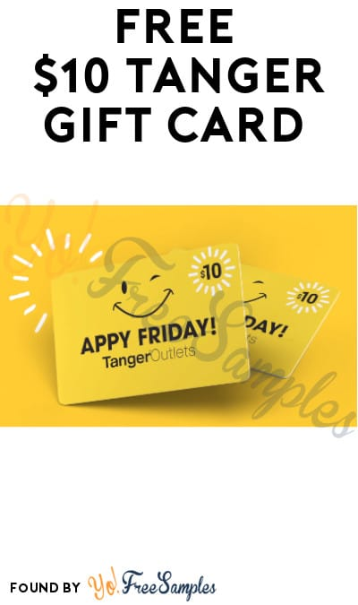 FREE $10 Tanger Gift Card (App Required)