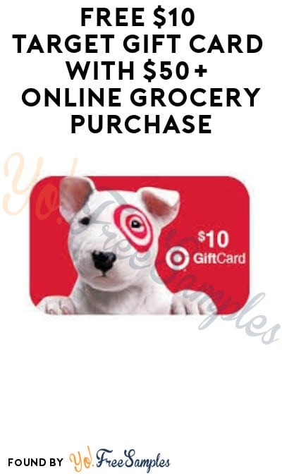 FREE $10 Target Gift Card with $50+ Online Grocery Purchase