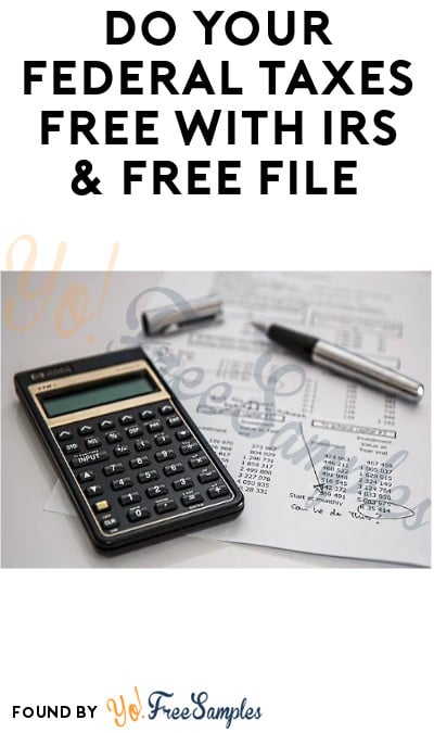 Do Your Federal Taxes FREE With IRS & Free File
