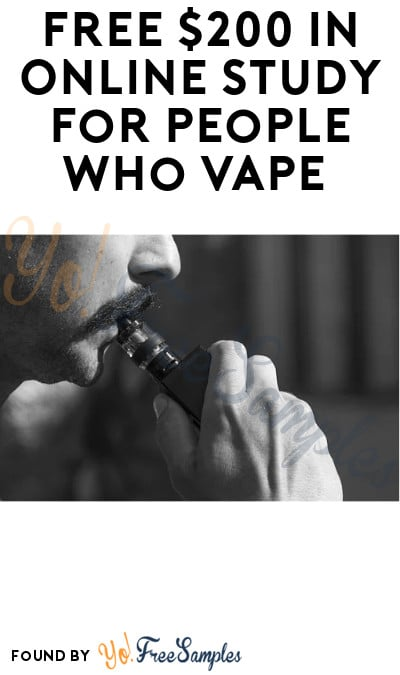 FREE $200 in Online Study for People Who Vape (Must Apply)