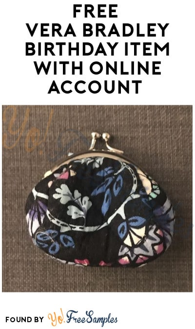 FREE Vera Bradley Birthday Item with Online Account