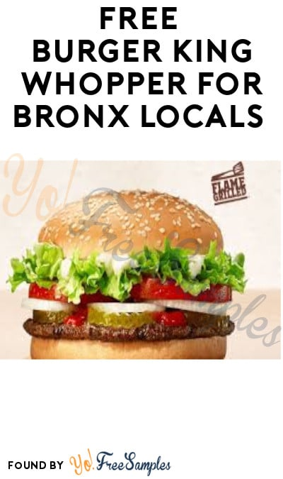 FREE Burger King Whopper for Bronx Locals (Uber Eats & Code Required)