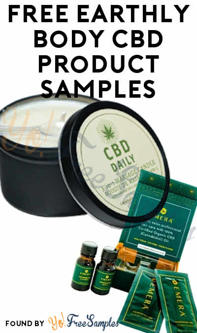FREE Earthly Body CBD & Beauty Product Samples