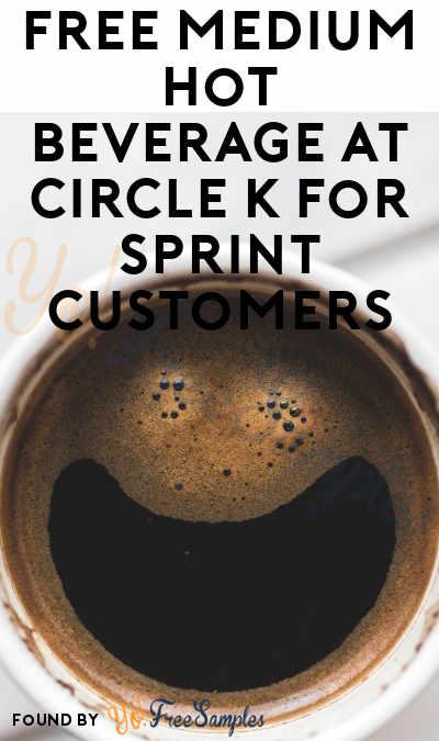 FREE Medium Hot Beverage at Circle K For Sprint Customers