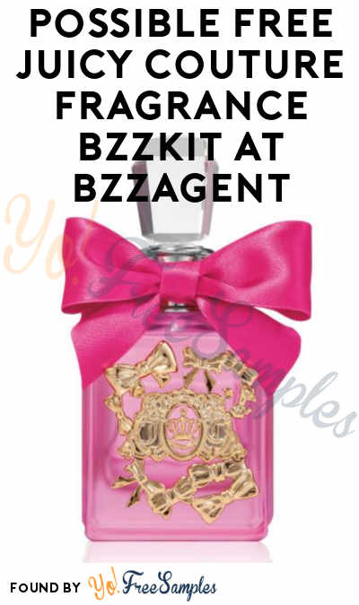 Possible FREE Juicy Couture Fragrance Bzzkit At BzzAgent
