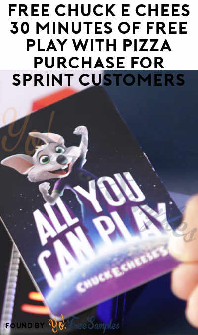 FREE Chuck E Chees 30 Minutes of Free Play with Pizza Purchase For Sprint Customers