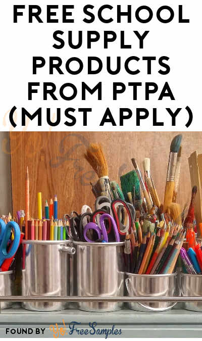 FREE School Supply Products From PTPA (Must Apply)