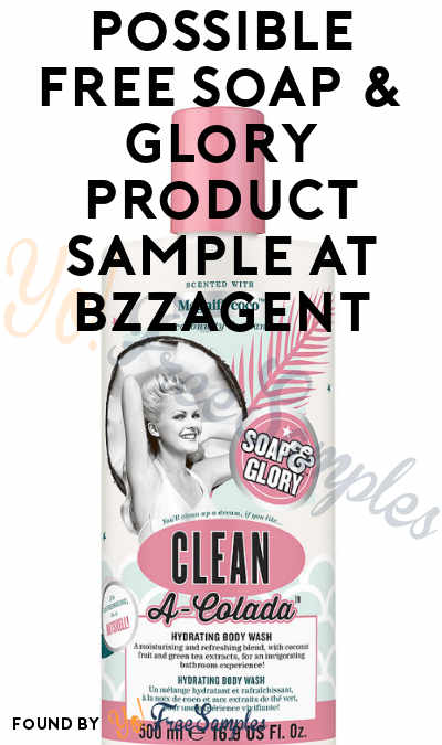 Possible FREE Soap & Glory Product Sample At BzzAgent