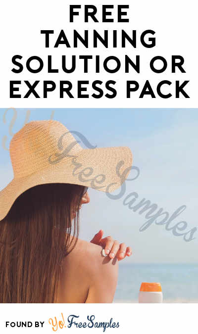 FREE Tanning Solution or Express Pack