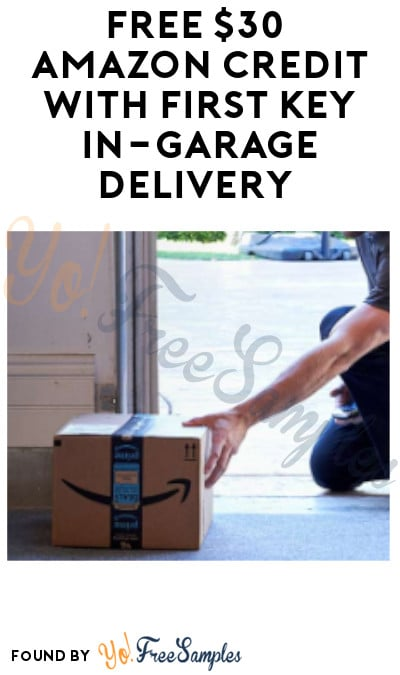 FREE $30 Amazon Credit with First Key In-Garage Delivery (Prime Members Only)