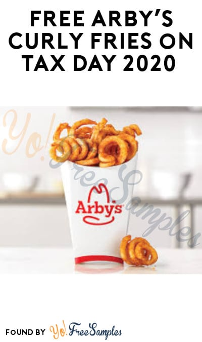 FREE Arby's Curly Fries on Tax Day 2020 (4/15 Only)
