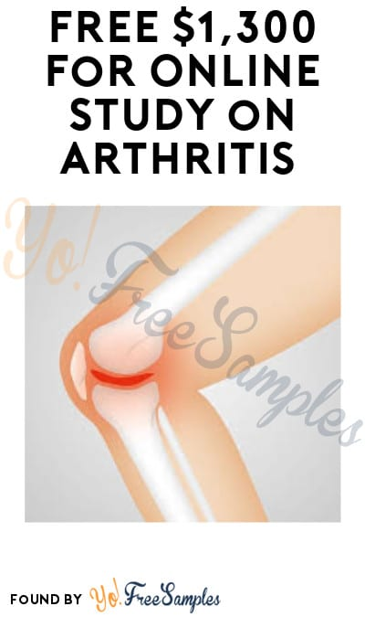 FREE $1,300 for Online Study on Arthritis (Must Apply)