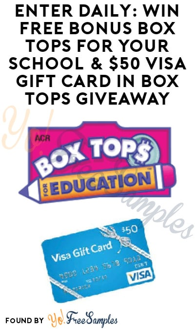 Enter Daily: Win FREE Bonus Box Tops for Your School & $50 Visa Gift Card in Box Tops Giveaway