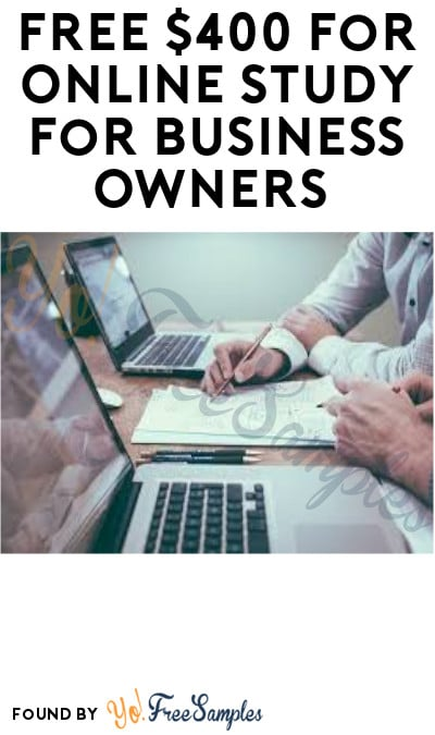 FREE $400 in Online Study for Business Owners (Must Apply)