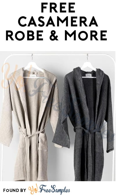 FREE Casamera Robe & More (Referring Required)