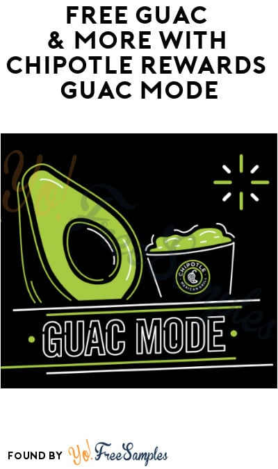 FREE Guacamole & More with Chipotle Rewards Guac Mode