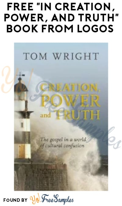 "FREE ""In Creation, Power, and Truth"" Book from Logos (Digital Copy Only)"