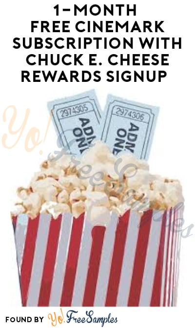 1-Month FREE Cinemark Subscription with Chuck E. Cheese Rewards Signup