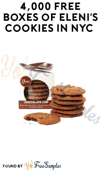 4,000 FREE Boxes of Eleni's Cookies in NYC from 2/3 – 2/5