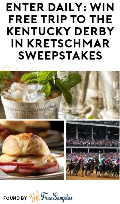 Enter Daily: Win FREE Trip to the Kentucky Derby in Kretschmar Sweepstakes (Ages 21 & Older)