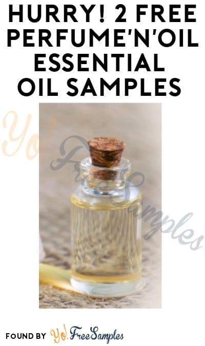 Hurry! 2 FREE Perfume'N'Oil Essential Oils Samples (Facebook or Instagram Required)