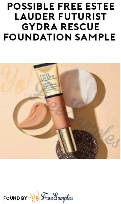 Possible FREE Estee Lauder Futurist Gydra Rescue Foundation Sample (Facebook Required)