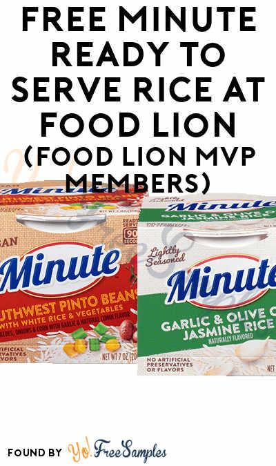 FREE Minute Ready to Serve Rice At Food Lion (Food Lion MVP Members)