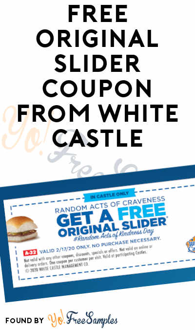 TODAY 2/17 ONLY: FREE Original Slider Coupon From White Castle