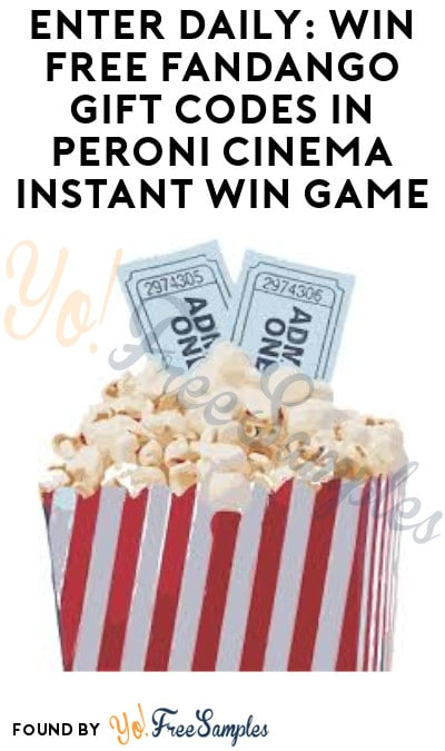 Enter Daily: Win FREE Fandango Gift Codes in Peroni Cinema Instant Win Game (Ages 21 & Older Only)