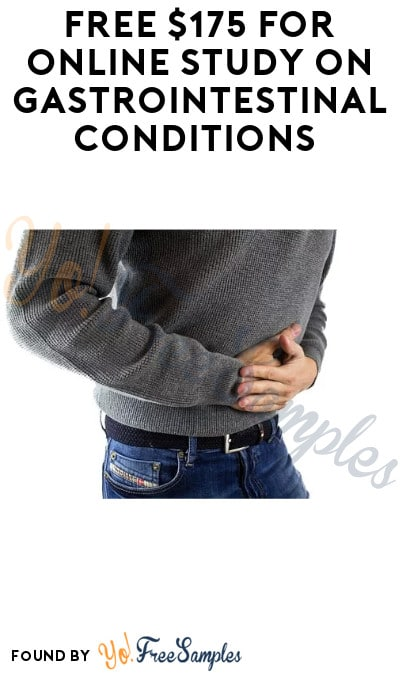 FREE $175 for Online Study on Gastrointestinal Conditions (Must Apply)