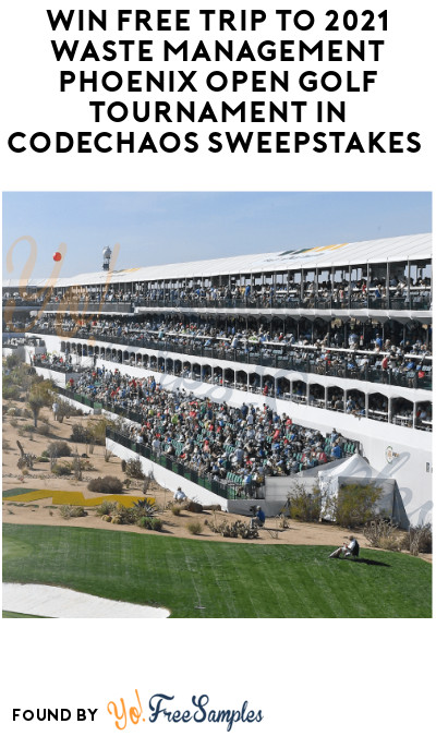 Win FREE Trip to 2021 Waste Management Phoenix Open Golf Tournament in Codechaos Sweepstakes