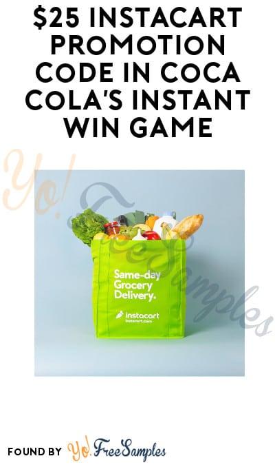 Win FREE $25 Instacart Promo Code in Coca Cola's Instant Win Game
