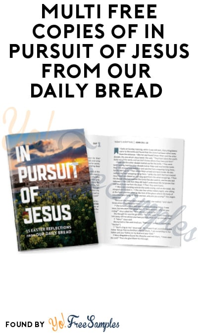 Multi FREE Copies of In Pursuit of Jesus from Our Daily Bread