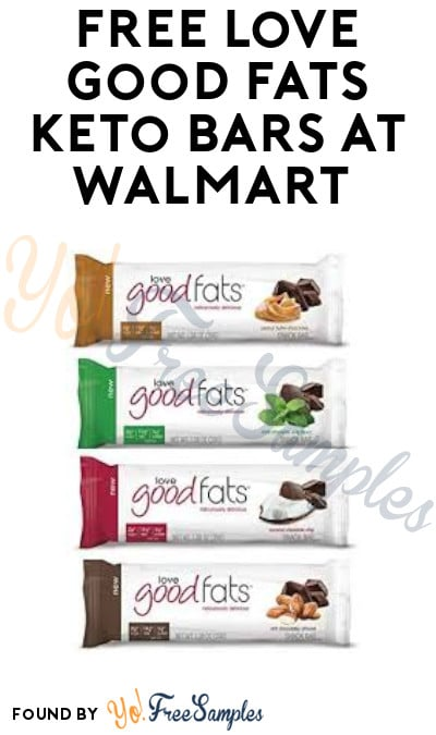 FREE Love Good Fats Keto Bars + Earn A Profit at Walmart (Ibotta Required)