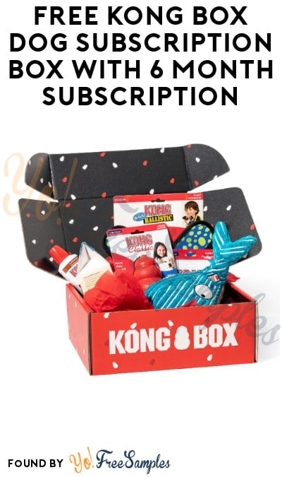 FREE Kong Box Dog Subscription Box with 6 Month Subscription (Credit Card Required)