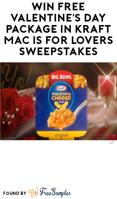 Win FREE Valentine's Day Package in Kraft Mac is for Lovers Sweepstakes