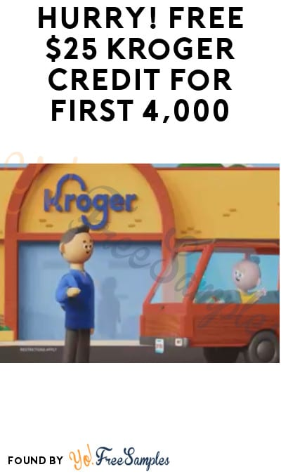 Hurry! FREE $25 Kroger Credit for First 4,000 (Twitter Required)