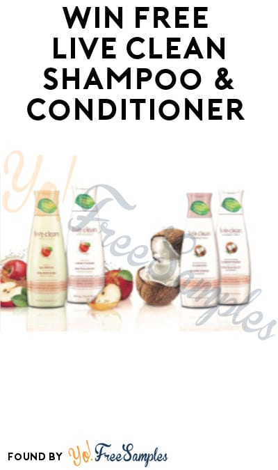Win FREE Live Clean Shampoo & Conditioner (Instagram Required)