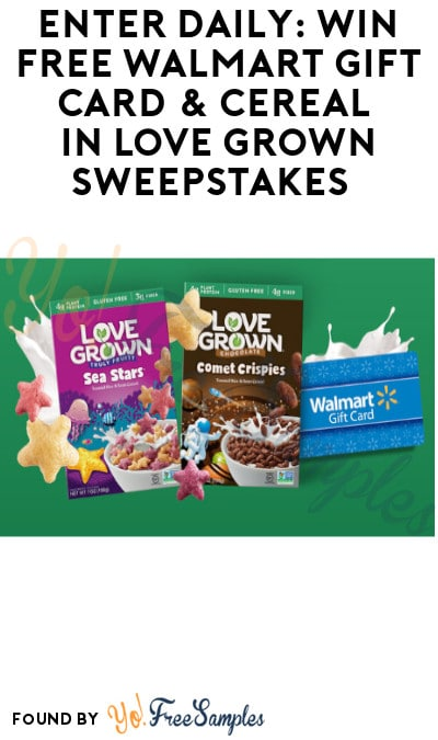 Enter Daily: Win FREE Walmart Gift Card & Cereal in Love Grown Sweepstakes