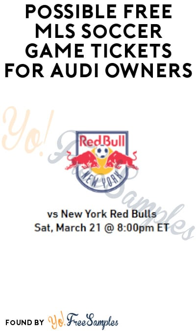 Possible FREE MLS Soccer Game Tickets for Audi Owners