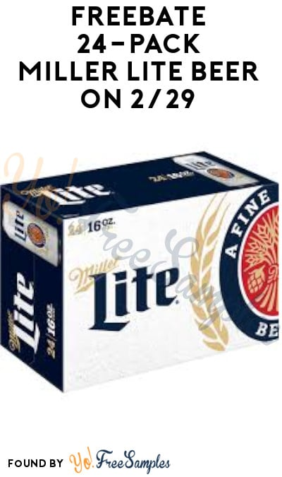 FREEBATE 24-Pack Miller Lite Beer on 2/29 (Ages 21 & Older Only + Twitter & PayPal Required)