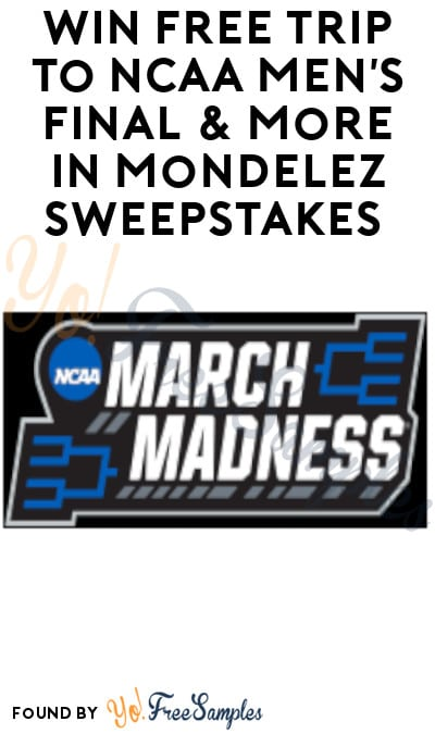 Enter Daily: Win FREE Trip to NCAA Men's Final & More in Mondelez Sweepstakes