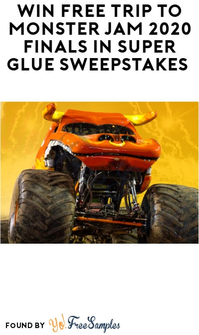 Win FREE Trip to Monster Jam 2020 Finals in Super Glue Sweepstakes