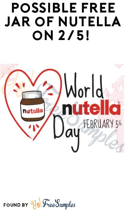 FREE Nutella Jar For First 20,000!