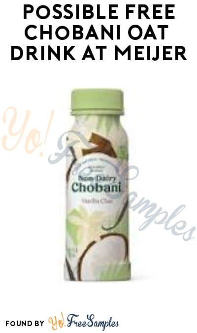 Possible FREE 52 oz. Chobani Oat Drink at Meijer (MPerks App Required)