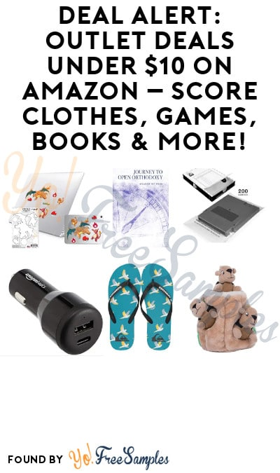 DEAL ALERT: Outlet Deals Under $10 on Amazon – Score Clothes, Games, Books & More!