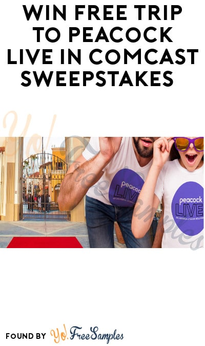 Win FREE Trip to Peacock Live in Comcast Sweepstakes