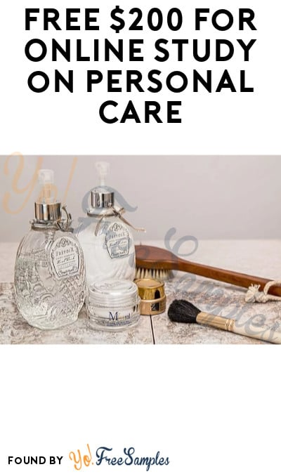 FREE $200 for Online Study on Personal Care
