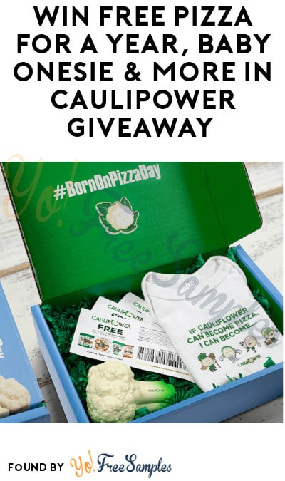 Win FREE Pizza for a Year, Baby Onesie & More in Caulipower Giveaway